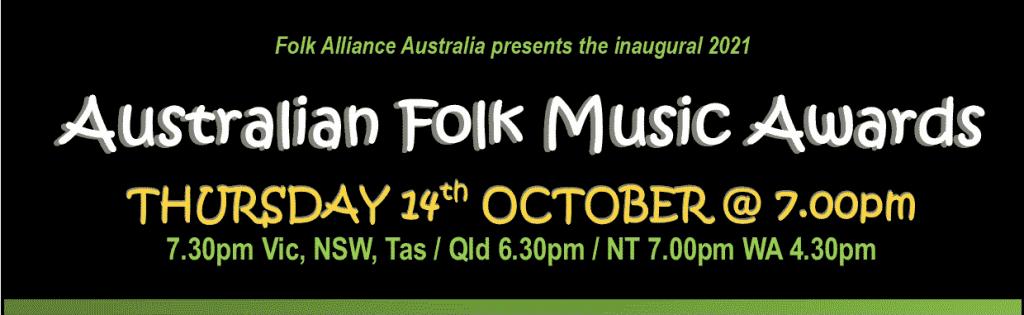 Austrlian Folk Alliance Music Awards Thur 14th Oct 7pm